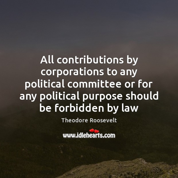 All contributions by corporations to any political committee or for any political Image