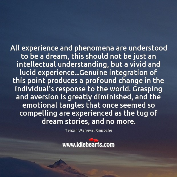 All experience and phenomena are understood to be a dream, this should Image