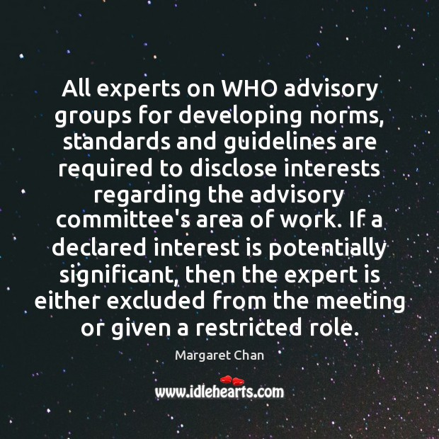 All experts on WHO advisory groups for developing norms, standards and guidelines Image