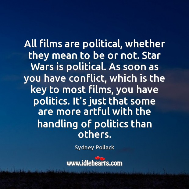 All films are political, whether they mean to be or not. Star Image