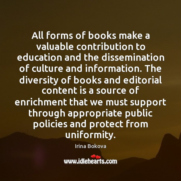 All forms of books make a valuable contribution to education and the Image