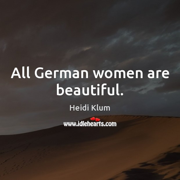 All German women are beautiful. Image
