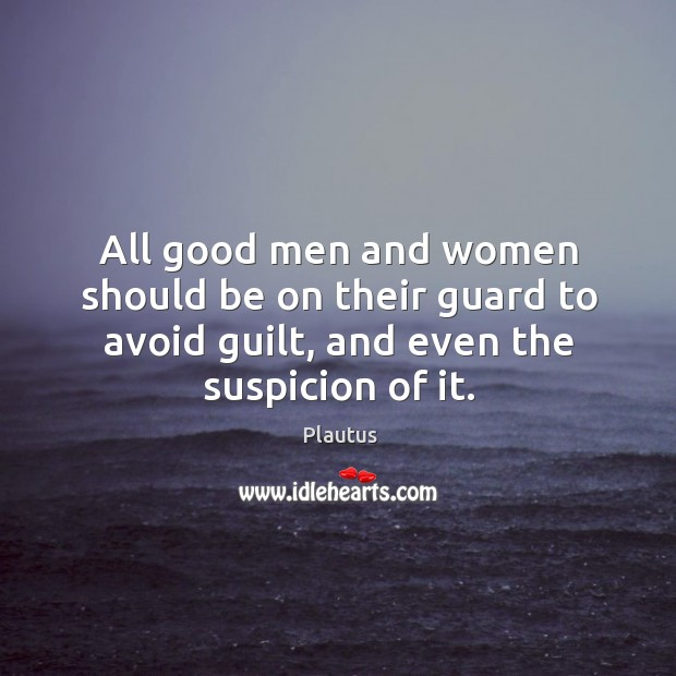 All good men and women should be on their guard to avoid Image