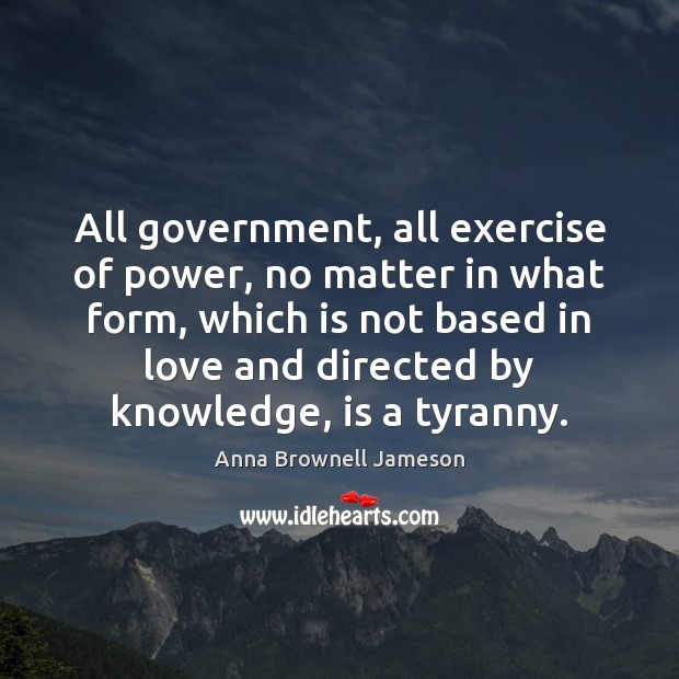 Image, All government, all exercise of power, no matter in what form, which
