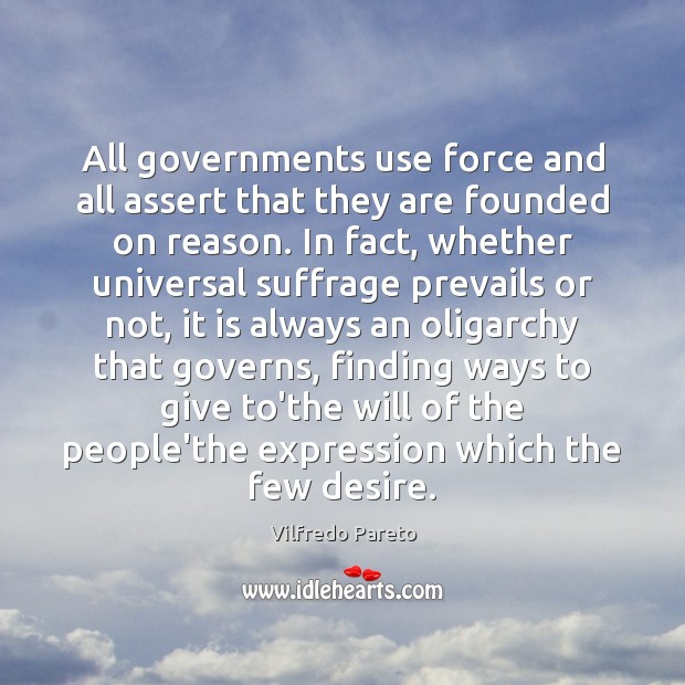 All governments use force and all assert that they are founded on Image