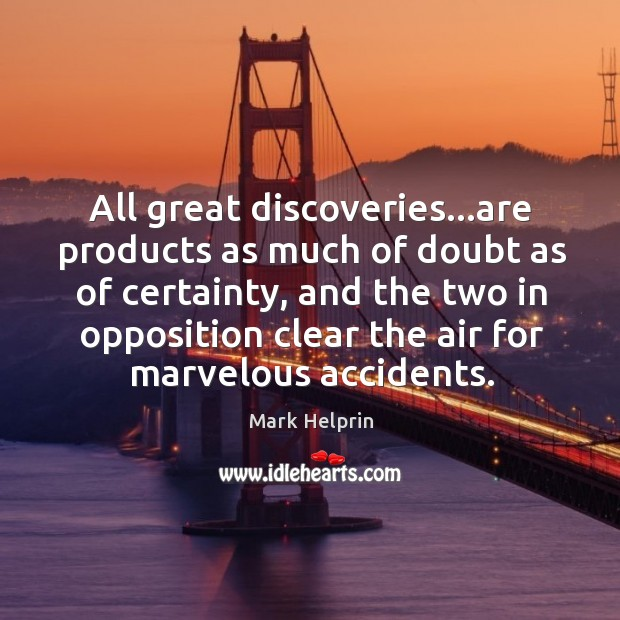 Picture Quote by Mark Helprin