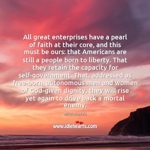 All great enterprises have a pearl of faith at their core, and Image
