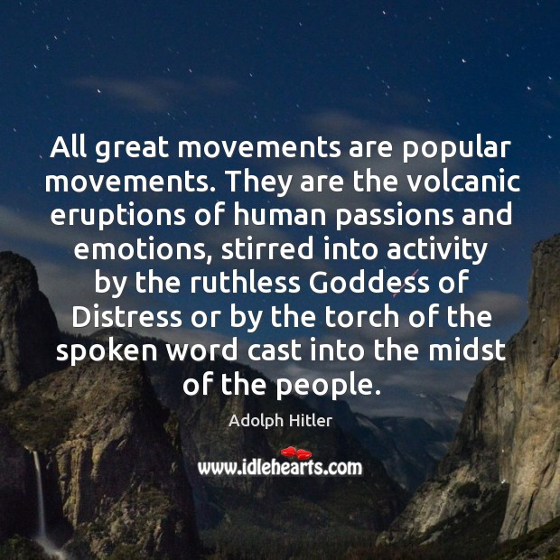 Image, All great movements are popular movements.