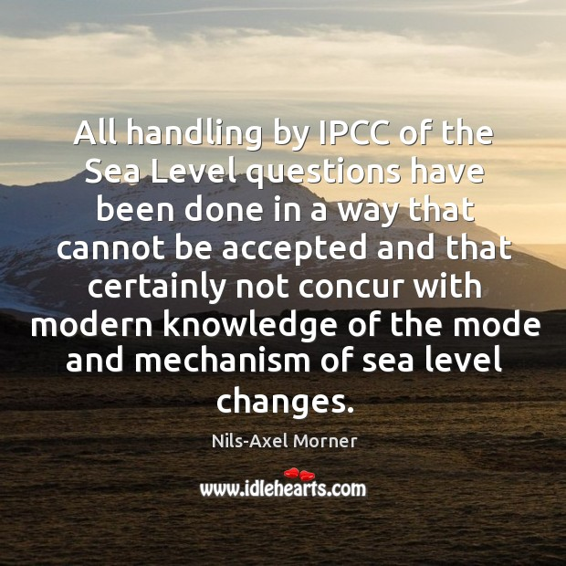 All handling by ipcc of the sea level questions have been done Image