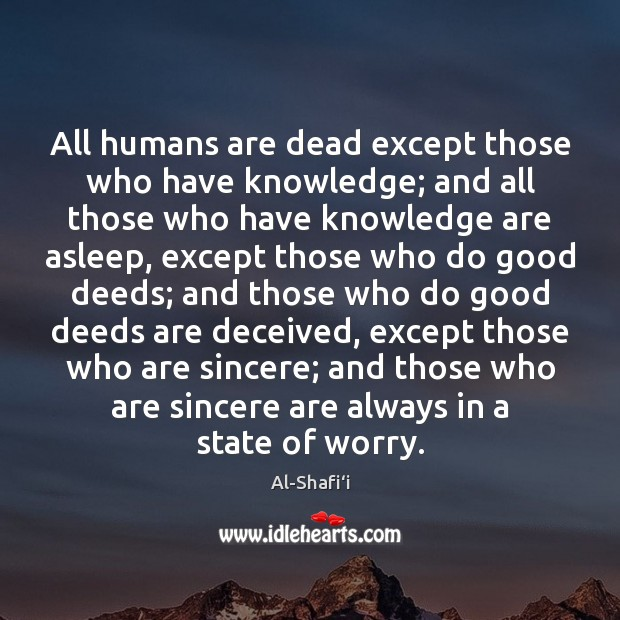 Image, All humans are dead except those who have knowledge; and all those