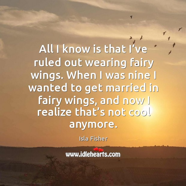 All I know is that I've ruled out wearing fairy wings. Image