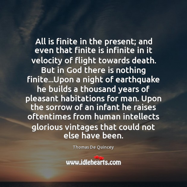 All is finite in the present; and even that finite is infinite Image