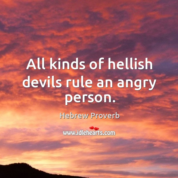 Image, All kinds of hellish devils rule an angry person.