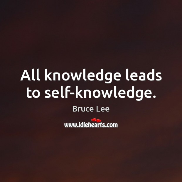 Image, All knowledge leads to self-knowledge.