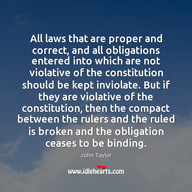 Image, All laws that are proper and correct, and all obligations entered into