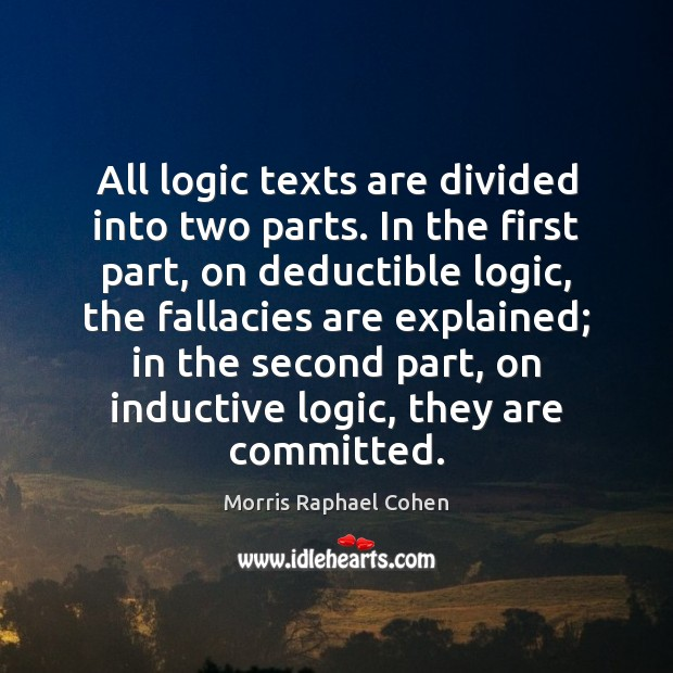 All logic texts are divided into two parts. In the first part, Logic Quotes Image