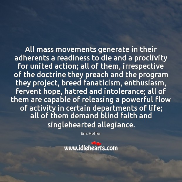 All mass movements generate in their adherents a readiness to die and Image