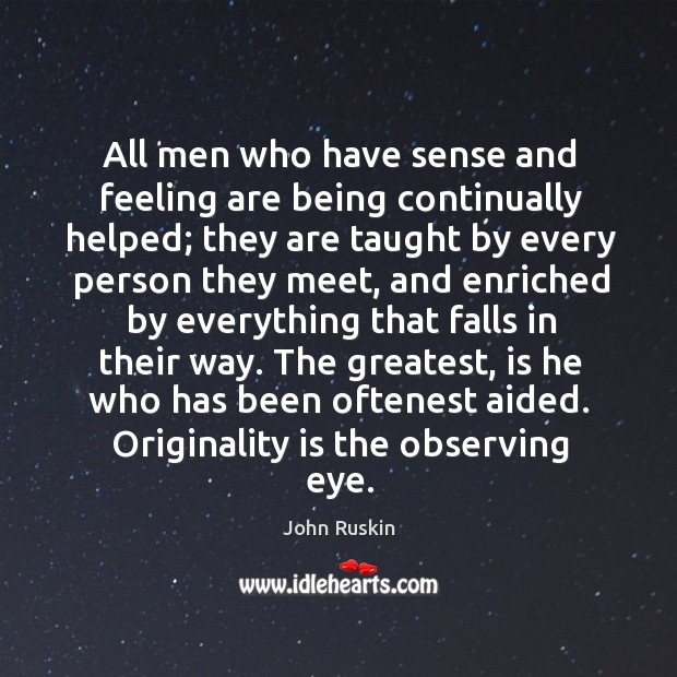 Image, All men who have sense and feeling are being continually helped; they