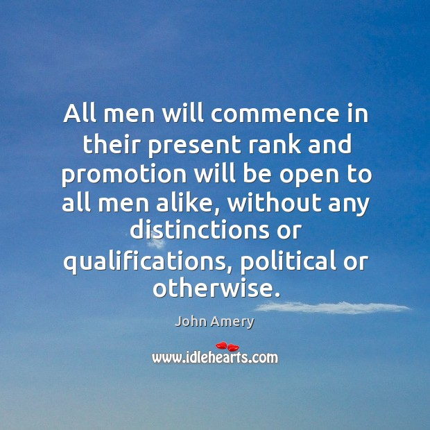 All men will commence in their present rank and promotion will be open to all men alike Image