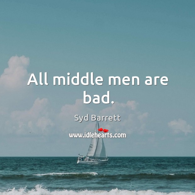 All middle men are bad. Image