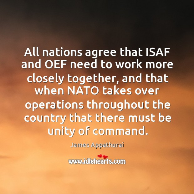 All nations agree that ISAF and OEF need to work more closely Image