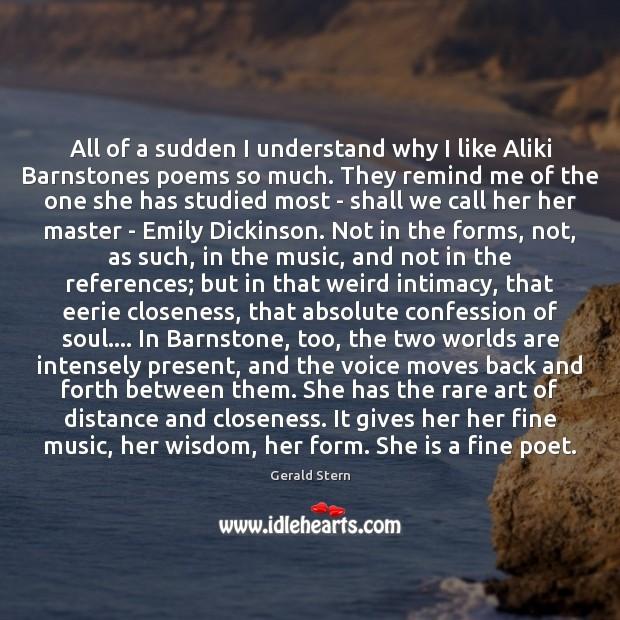 All of a sudden I understand why I like Aliki Barnstones poems Image