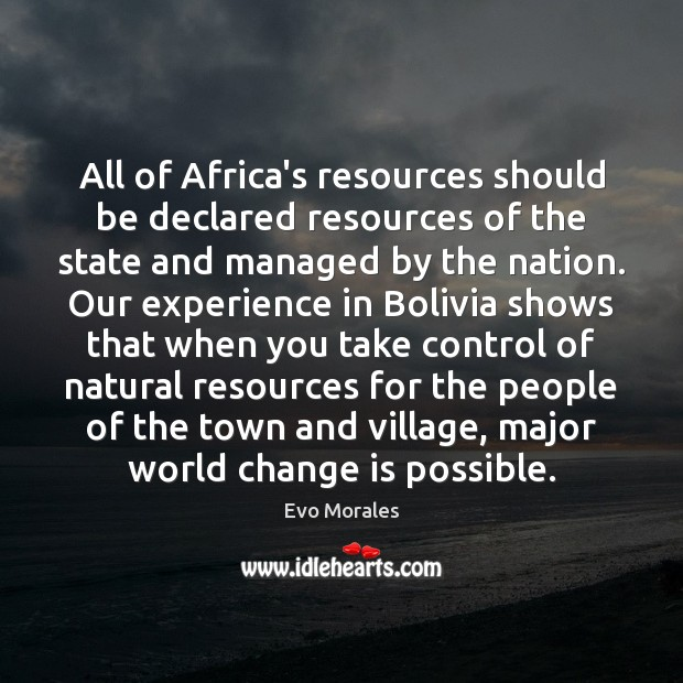 All of Africa's resources should be declared resources of the state and Image