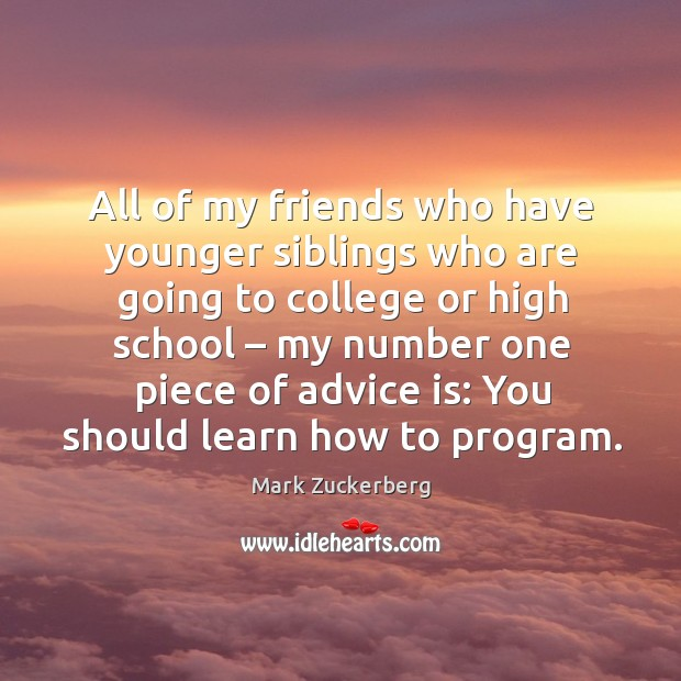 All of my friends who have younger siblings who are going to college Image