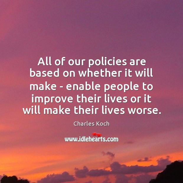 All of our policies are based on whether it will make – Image
