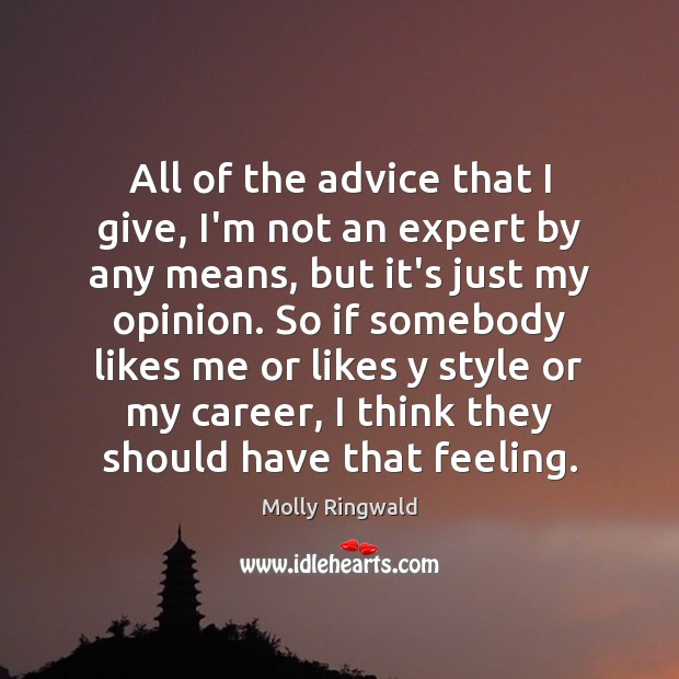 All of the advice that I give, I'm not an expert by Image