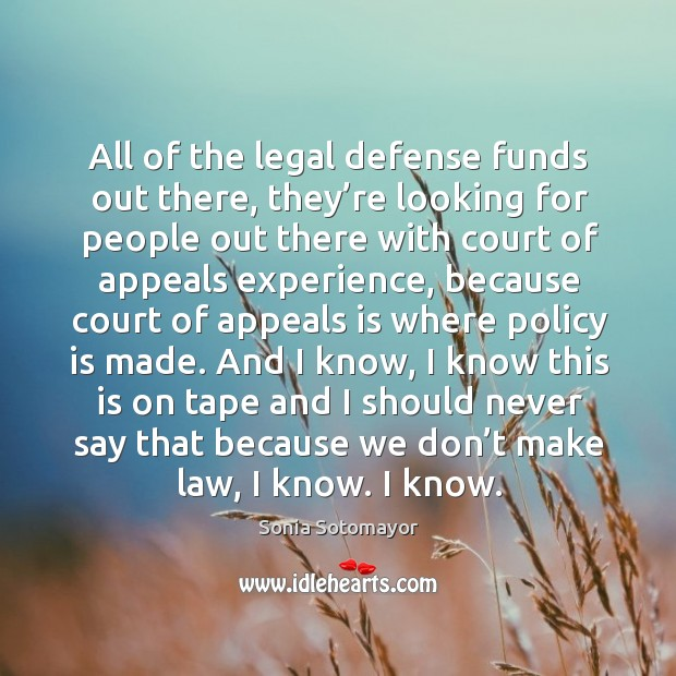 All of the legal defense funds out there, they're looking for people out there with court Image