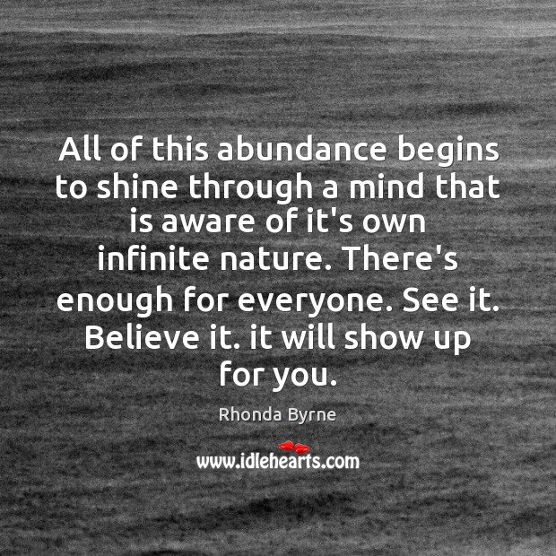 Image, All of this abundance begins to shine through a mind that is