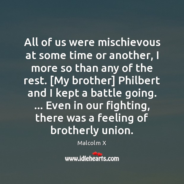 All of us were mischievous at some time or another, I more Image