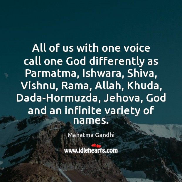 All of us with one voice call one God differently as Parmatma, Image