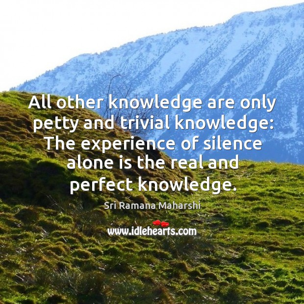 Picture Quote by Sri Ramana Maharshi