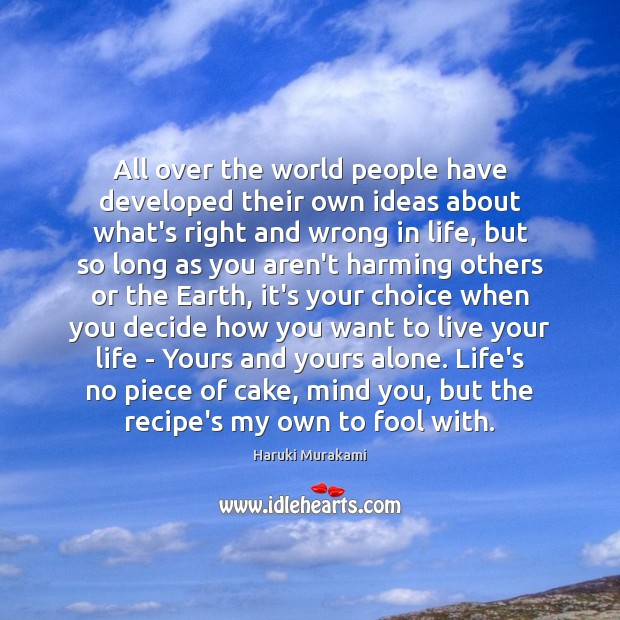 Image, All over the world people have developed their own ideas about what's
