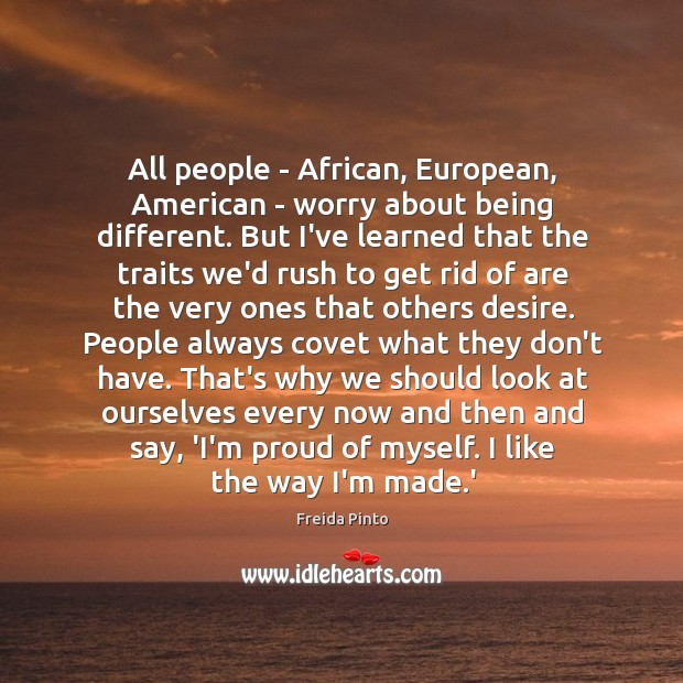 All people – African, European, American – worry about being different. But Image