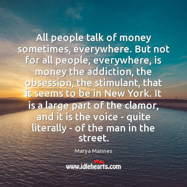 All people talk of money sometimes, everywhere. But not for all people, Image