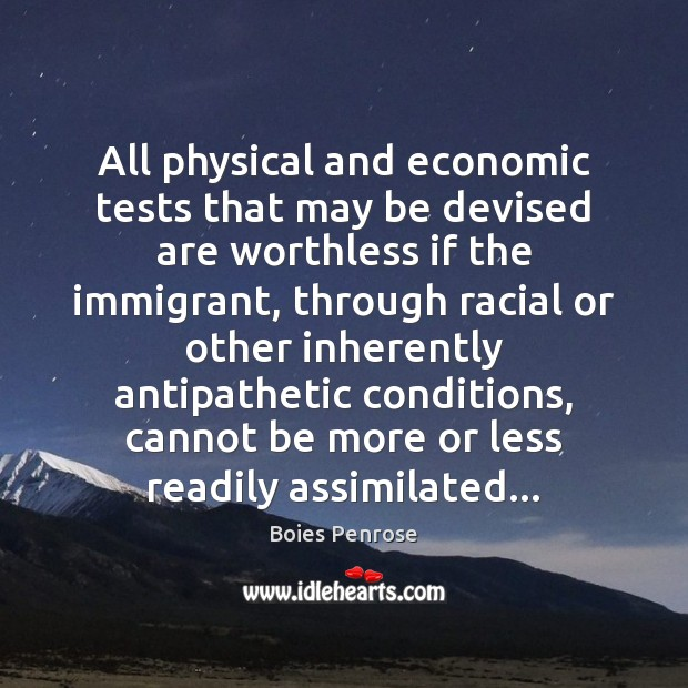 Image, All physical and economic tests that may be devised are worthless if