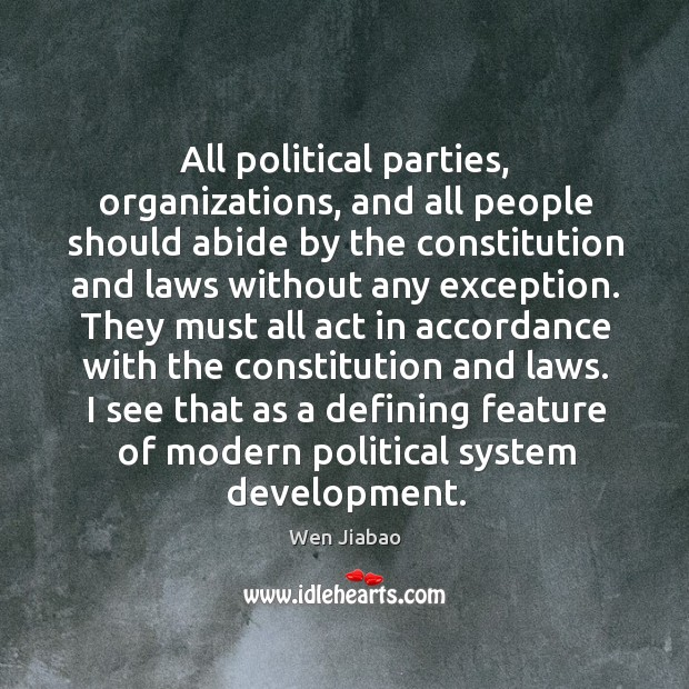 All political parties, organizations, and all people should abide by the constitution Image