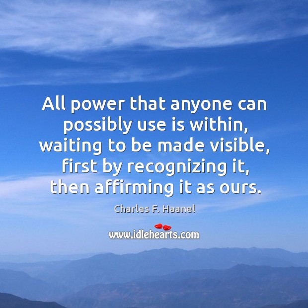 Image, All power that anyone can possibly use is within, waiting to be