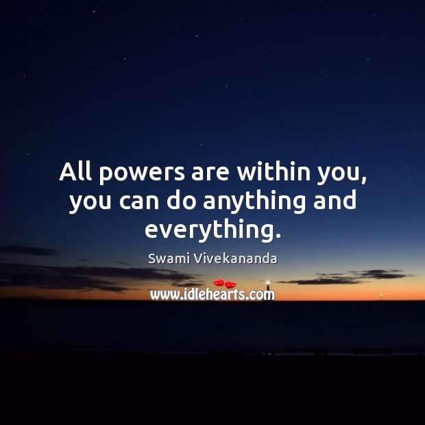Image, All powers are within you, you can do anything and everything.