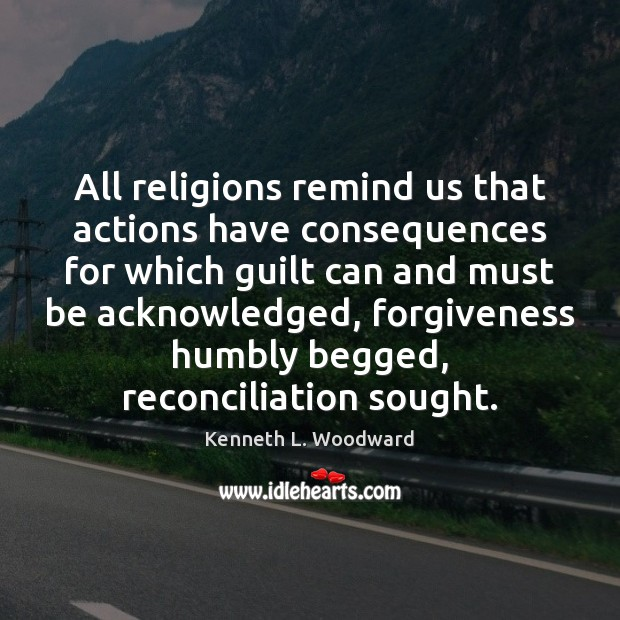 Image, All religions remind us that actions have consequences for which guilt can
