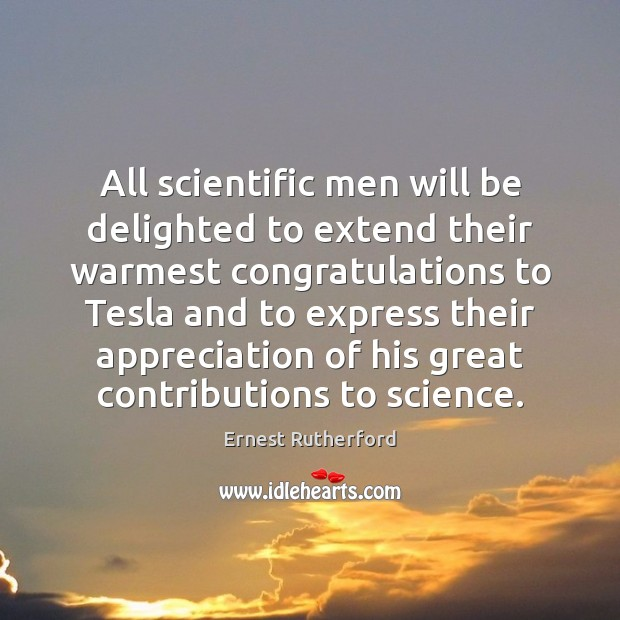Image, All scientific men will be delighted to extend their warmest congratulations to