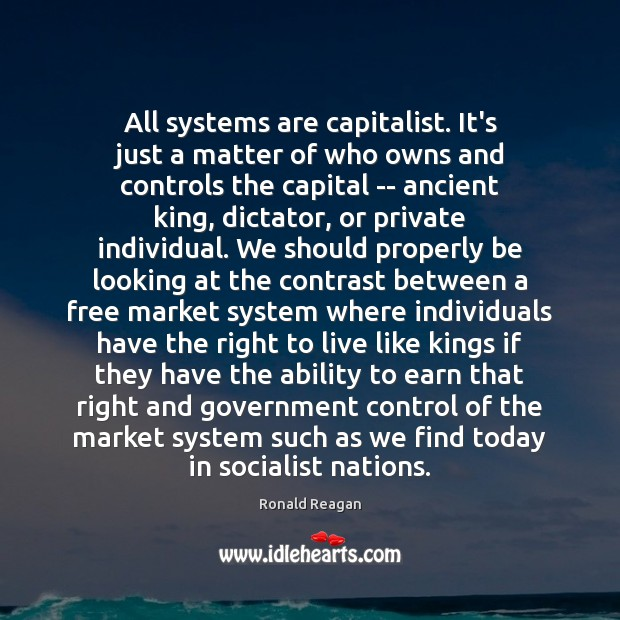 Image, All systems are capitalist. It's just a matter of who owns and