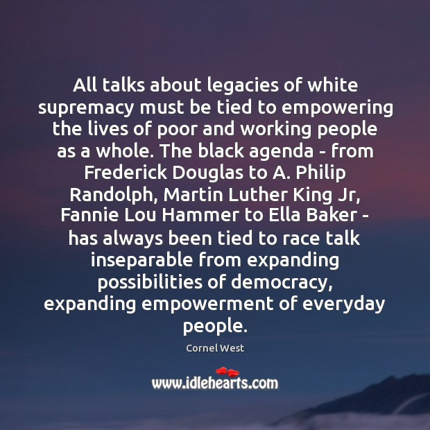 Image, All talks about legacies of white supremacy must be tied to empowering