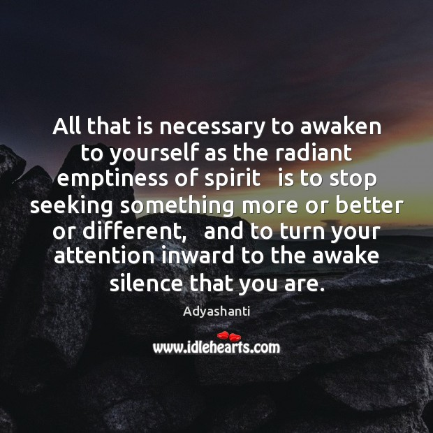 Image, All that is necessary to awaken to yourself as the radiant emptiness
