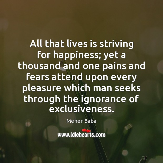 All that lives is striving for happiness; yet a thousand and one Image