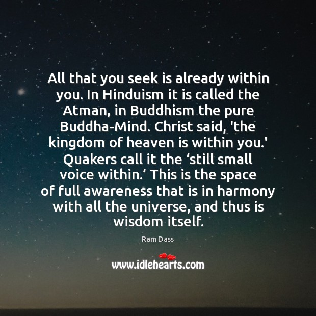 Image, All that you seek is already within you. In Hinduism it is