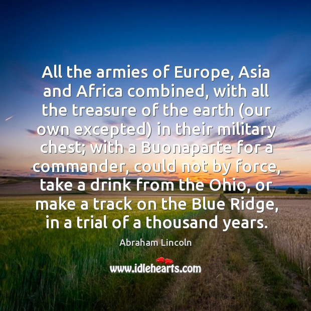 Image, All the armies of Europe, Asia and Africa combined, with all the